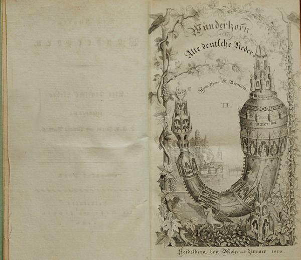 Des Knaben Wunderhorn: Alte deutsche Lieder, Volume 1 (1806)